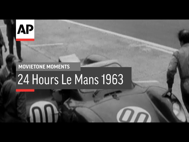 24 Hours Le Mans - 1963 | Movietone Moment | 26 May 17