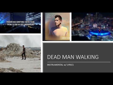 Jeremy Camp - Dead Man Walking -  Instrumental With Lyrics