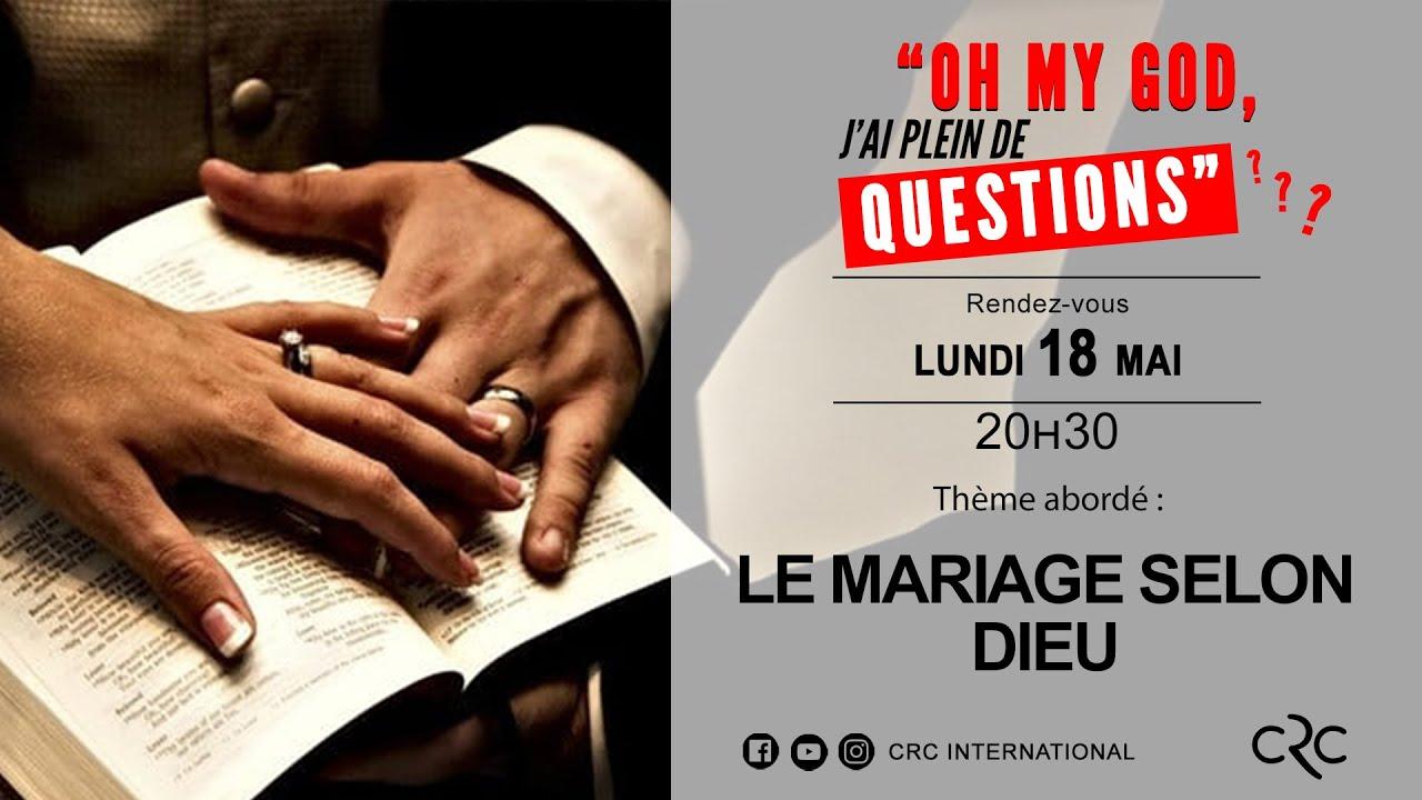 Le mariage selon Dieu  [18 mai 2020]