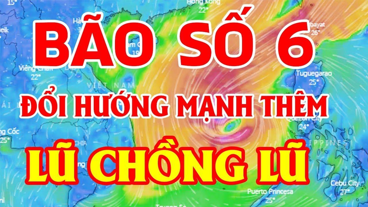 NÓNG - Bão Số 6 Đổi Hướng Cực Mạnh || Tin bão mới nhất hôm nay ngày 5/11/2019
