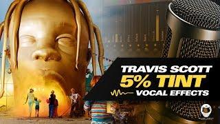 [FL Studio] TRAVIS SCOTT - 5 TINT (VOCAL PRESET)