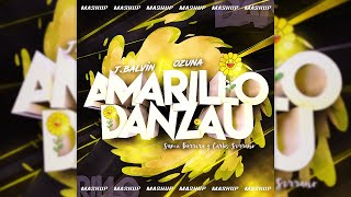 J Balvin & Ozuna - Amarillo x Danzau (Mashup) | Samu Barrera & Carlos Serrano