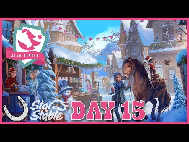 Day 15 Holiday Calendar 2018 🐴 Star Stable Online