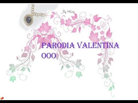 PARODIA :Video per Valentina AaA EeE IiI a no OoO