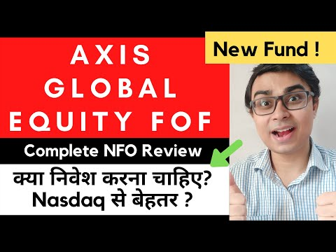 Axis Global Equity Alpha Funds of Fund | Axis Global Equity Fund NFO Review | Axis Mutual Fund