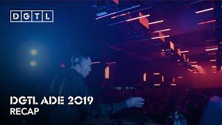 DGTL ADE 2019 - Recap