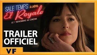 Sale temps à l'Hôtel El Royale | Nouvelle Bande-Annonce [Officielle] VF HD | 2018