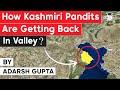 Kashmiri Pandit Exodus history - Centre's plan for resettlement of displaced Kashmiri Pandits, JKPSC