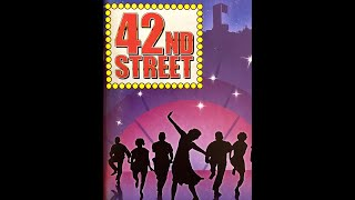 42ND STREET (2014) Highlights