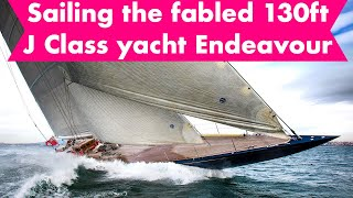 Sailing the J Class Endeavour