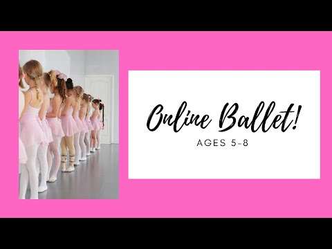 Free Online Ballet Class for Ages 5-8!