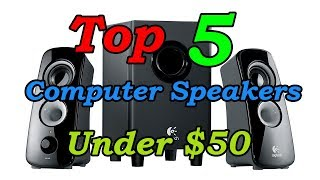 5 Best Computer Speakers Under $50 (2018 Update)