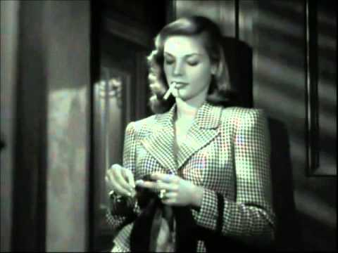 To Have And Have Not (1944) dir. Howard Hawks - Lauren Bacall character intro Mp3