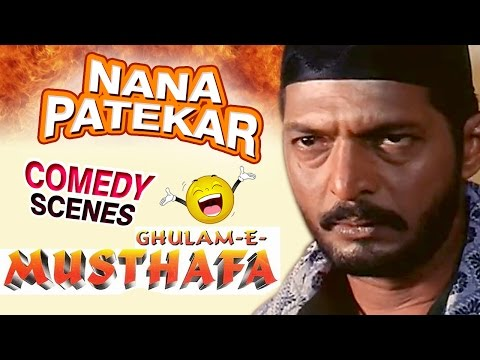 Nana Patekar Comedy Scenes - Ghulam-E-Mustafa - Weekend Comedy Special - Indian Comedy