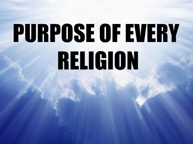 Guru Vakyam ~ Purpose of every religion (English)