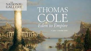 Thomas Cole: Eden to Empire | National Gallery