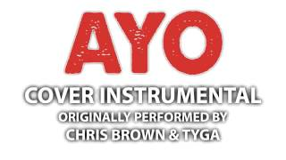 Ayo (Cover Instrumental) [In the Style of Chris Brown & Tyga]