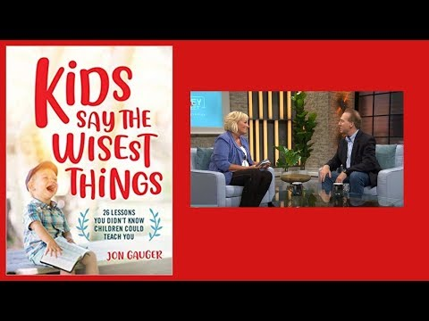 Kids Say the Wisest Things / JON GAUGER - YouTube