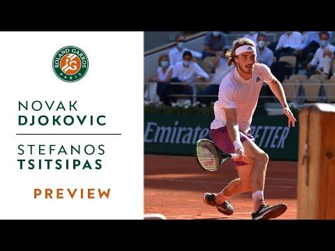 Novak Djokovic vs Stefanos Tsitsipas - Preview Final I Roland-Garros 2021