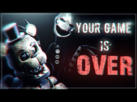 [FNAF/SFM]Your Game Is Over (Y.G.I.O) Song By:MiatriSs