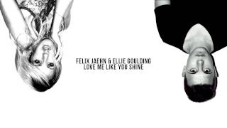Felix Jaehn & ellie goulding - love me like you shine