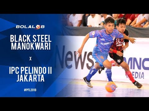 Black Steel Manokwari (7) vs (3) IPC Pelindo II Jakarta - Highlights Pro Futsal League 2018