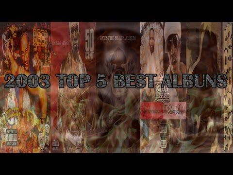 2003 TOP 5 BEST HIP HOP ALBUMS