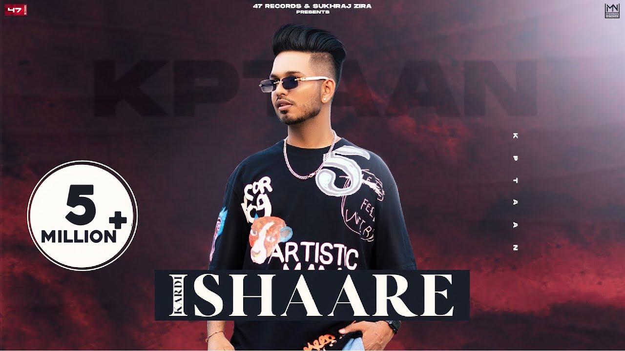 KPTAAN : Kardi Ishaare   New Punjabi Songs 2021   RG Cash   Latest Punjabi Songs 2021   Mutiyaar