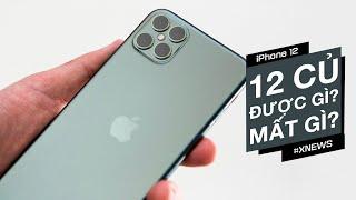 Chi tiết iPhone 12 giá 12 triệu - được gì và mất gì?