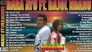 Dara Ayu Ft. Bajol Ndanu Reggae Full Album Hits Terpopuler 2021 | Pelas Teri, Tragedi Tali Kutang