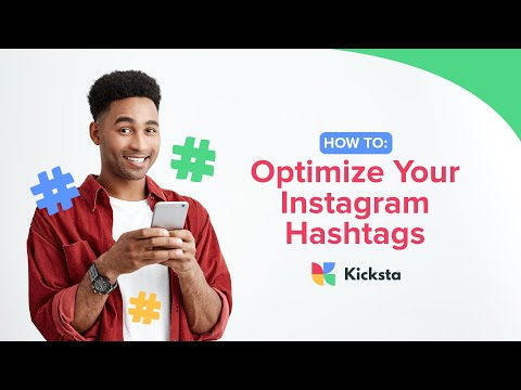 How To: Optimize Your Instagram Hashtags | Using Hashtags to Expand Your Reach