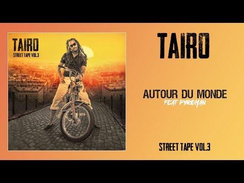 tairo & pyroman - autour du monde
