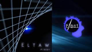 【オリジナル曲】Eltaw【Artcore】