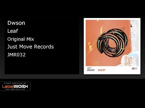 Dwson - Leaf (Original Mix)