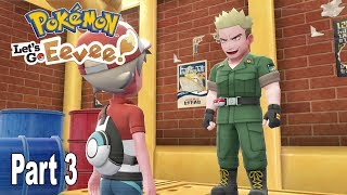 Pokémon: Let's Go, Pikachu! and Let's Go, Eevee! - Walkthrough Part 3 [HD 1080P]