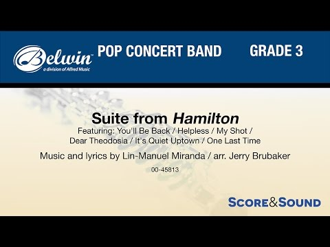 Suite from Hamilton, arr. Jerry Brubaker – Score & Sound
