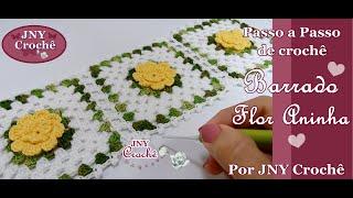 Barrado Flor Aninha por JNY Crochê