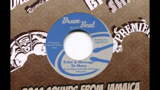 Ernest Wilson+Freddie McGregor - Take A Message To Mary