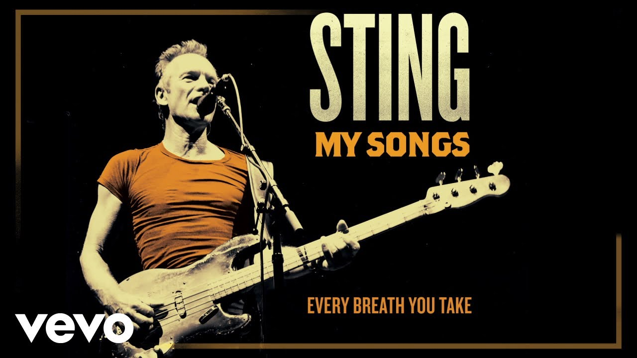 Sting Every Breath You Take My Songs Version Audio Youtube