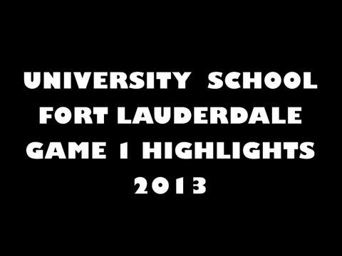 University School - Fort Lauderdale (FL) Game 1 highlights