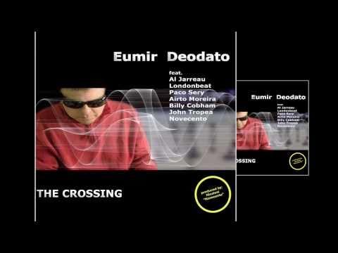 "Free Download Eumir Deodato   ""the Crossing""  Feat. Al Jarreau, John Tropea, Novecento...uk Promo Mp3 dan Mp4"
