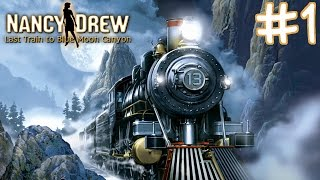 Nancy Drew: Last Train to Blue Moon Canyon Walkthrough part 1