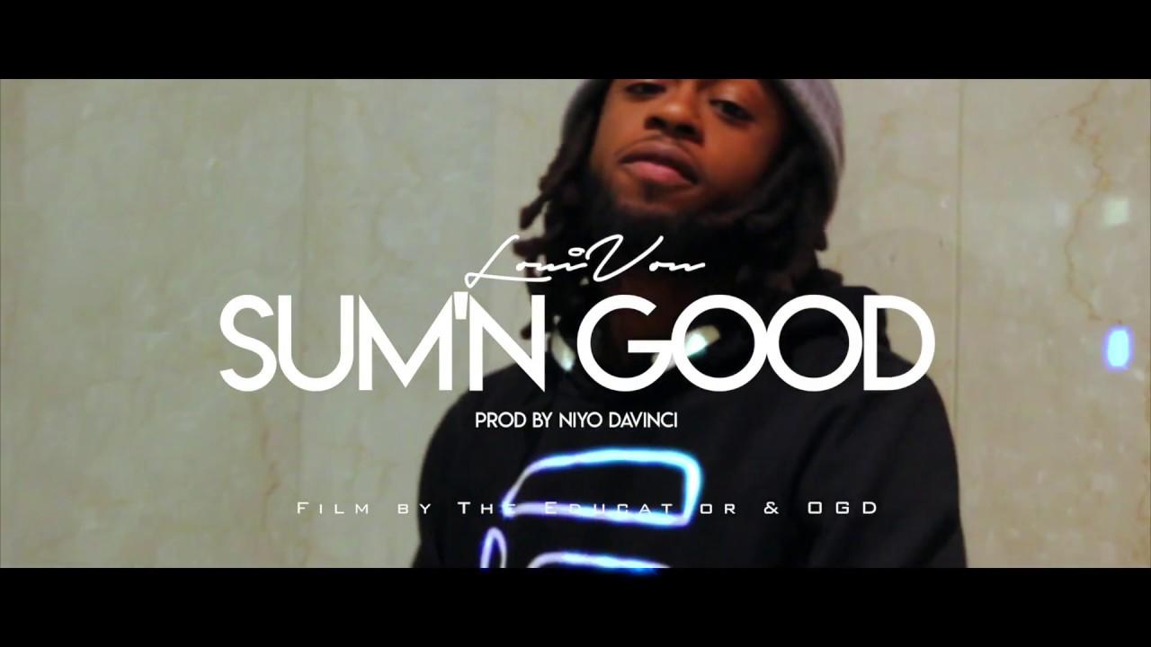 louivon-sumn-good-official-video