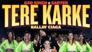 Tere Karke - GSD Singh x Sartek | Artist Originals