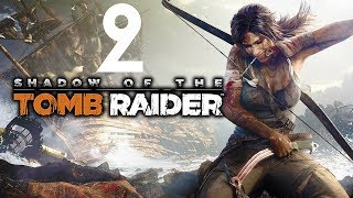 Shadow of the Tomb Raider — Lara Przedpremierowo - Na żywo