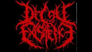 Decay Of Existence - Asphyxiated In Fecal Matter