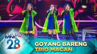 Goyang Bareng Trio Macan [EDAN TURUN & JANGAN NGET-NGETAN] - Malam Puncak Kilau Raya 28 -