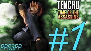 TENCHU TIME OF THE ASSASSINS (TESSHU) PSP ALL GRAND MASTER PART 1.