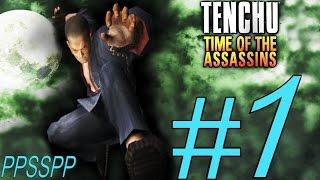 TENCHU TIME OF THE ASSASSINS (TESSHU) PSP ALL GRAND MASTER PART 1.