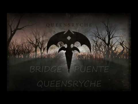 Bridge-Queensryche (subtitulado)